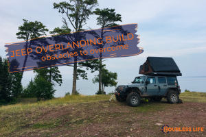 Jeep Overlanding Build Obstacles to Overcome