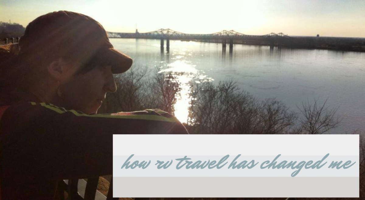 How RV Travel Changed Me